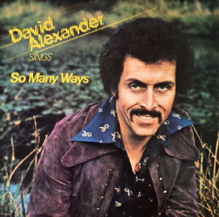 David Alexander - So Many Ways (LP) (Signed) (VG-/G-VG)